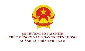 Bộ trưởng Đinh Tiến Dũng gửi thư chúc mừng nhân dịp 70 năm Ngày Truyền thống ngành Tài chính