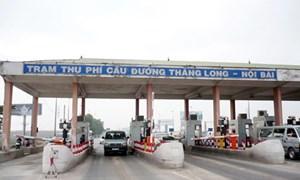 Phí trạm Bắc Thăng Long- Nội Bài: Mức tăng đảm bảo đúng cam kết với nhà đầu tư