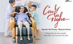 Cùng Max Care Home lan tỏa tình cảm gia đình ấm áp đến hàng triệu trái tim