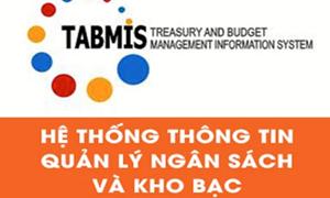 Nâng cấp Hệ thống TABMIS, đáp ứng yêu cầu cải cách, hiện đại hoá hệ thống Kho bạc Nhà nước
