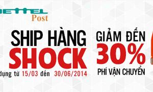 """""""Ship hàng giá shock"""" với Viettel Post"""