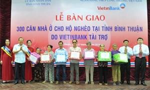 VietinBank trao 300 căn nhà cho người nghèo Bình Thuận