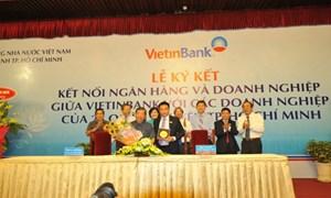 Kết nối VietinBank và doanh nghiệp trên địa bàn TP. Hồ Chí Minh