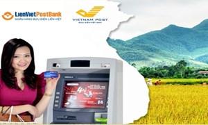 LienVietPostBank tăng độ bao phủ Thẻ trên toàn quốc