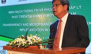 Minh bạch thông tin và khuôn khổ pháp lý phát triển tài chính vi mô tại Việt Nam
