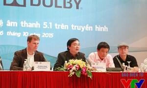 Dolby bắt tay với VTV nâng cấp chất lượng chương trình truyền hình