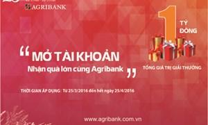 Mở tài khoản - Nhận quà lớn cùng Agribank