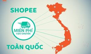 Shopee Việt Nam miễn phí vận chuyển toàn quốc
