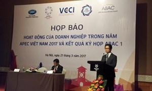 APEC 2017 - thu hút sự quan tâm của cộng đồng doanh nghiệp thế giới