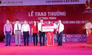 1 tỷ đồng từ chương trình tiết kiệm dự thưởng của Agribank đến với tỉnh Cao Bằng