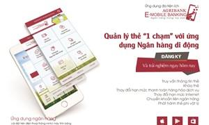 """Quản lý thẻ """"1 chạm"""" với ứng dụng Agribank E-Mobile Banking"""