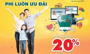 Tiết kiệm tới 20% khi mua bảo hiểm trực tuyến tại BIC