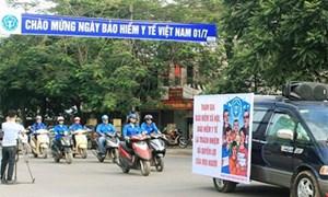 8 nội dung tuyên truyền ngày BHYT Việt Nam (1/7)
