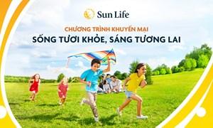 """Sun Life triển khai chương trình khuyến mại """"Sống tươi khỏe, Sáng tương lai"""""""