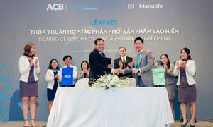Manulife Việt Nam hợp tác với ACB phân phối bảo hiểm qua ngân hàng