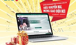 Siêu khuyến mại mừng website bảo hiểm trực tuyến BIC ra mắt giao diện mới