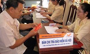 Giải quyết hơn 11.000 hồ sơ hưởng lương hưu và trợ cấp BHXH