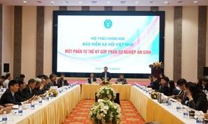 BHXH Việt Nam: 25 năm góp phần thực hiện tốt chính sách BHXH, BHYT, đảm bảo nền an sinh xã hội