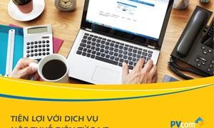 PVcomBank triển khai dịch vụ nộp thuế điện tử 24/7 dành cho khách hàng doanh nghiệp
