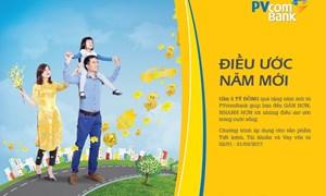 """Hàng nghìn khách hàng nhận quà tặng """"Điều ước năm mới"""" từ PVcomBank"""