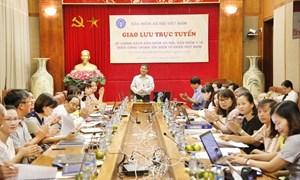 BHXH Việt Nam giao lưu trực tuyến về chính sách BHXH, BHYT, BH thất nghiệp