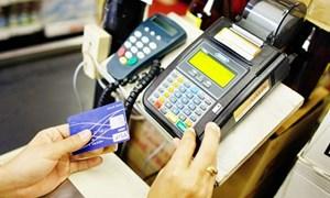 Các tổ chức tín dụng tăng cường phòng ngừa rủi ro thanh toán thẻ