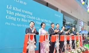 Chubb Life Việt Nam khai trương văn phòng kinh doanh tại Phú Thọ