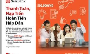 SeABank khuyến mại cho khách hàng nạp thẻ điện thoại thanh toán hóa đơn
