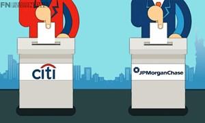 Citi và JPMorgan đứng đầu danh sách các ngân hàng có ảnh hưởng toàn cầu