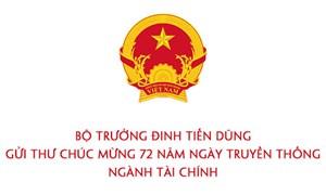 Bộ trưởng Đinh Tiến Dũng gửi thư chúc mừng 72 năm Ngày Truyền thống ngành Tài chính