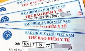Bảo hiểm Xã hội Việt Nam yêu cầu xử lý sai sót trên thẻ bảo hiểm y tế