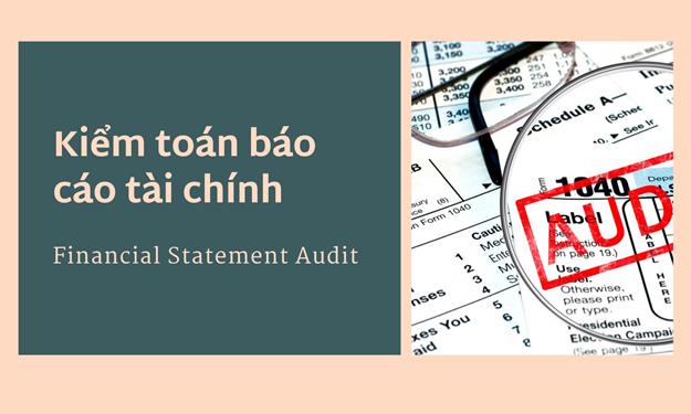 Giảm thiểu tối đa việc điều chỉnh báo cáo tài chính sau kiểm toán