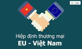EVFTA: Cơ hội và thách thức cho doanh nghiệp Việt Nam