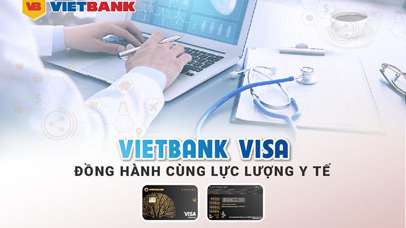 Vietbank visa dành đặc quyền ưu đãi thẻ Visa cho y, bác sỹ