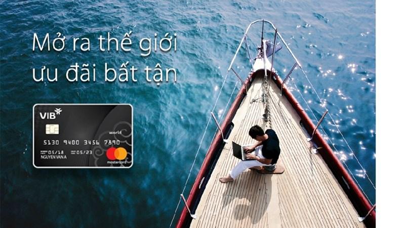 VIB ra mắt dòng thẻ tín dụng cao cấp  VIB World MasterCard