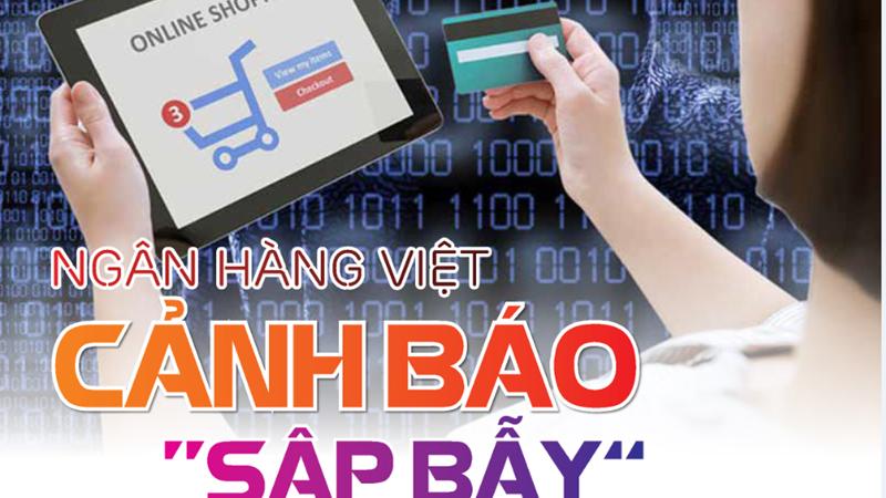 [Infographics] Ngân hàng Việt cảnh báo