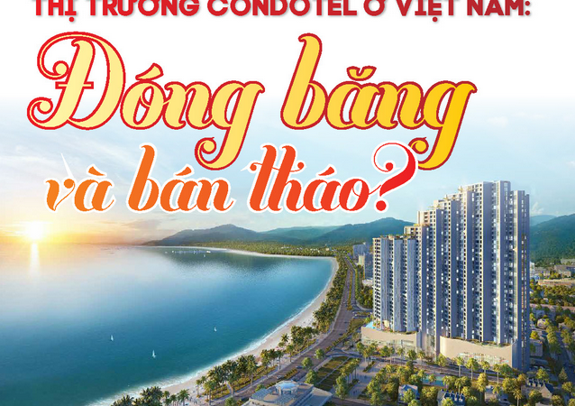 [Infographics] Thị trường condotel ở Việt Nam: Đóng băng và bán tháo?