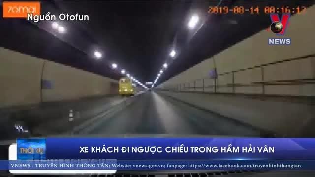 [Video] Hãi hùng xe khách đi ngược chiều trong hầm Hải Vân