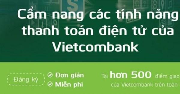 [Infographic] Cẩm nang các tính năng thanh toán điện tử của Vietcombank