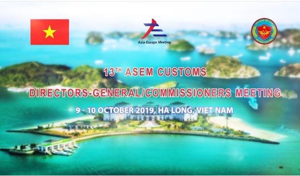 [Video] Hội nghị Tổng cục trưởng Hải quan ASEM lần thứ 13
