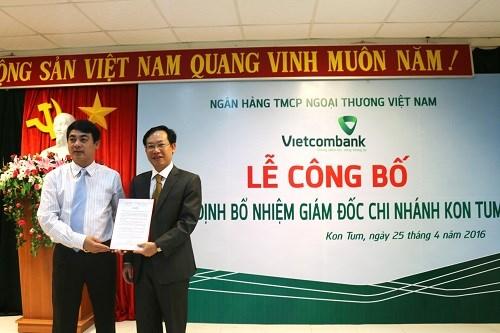 Vietcombank bổ nhiệm giám đốc chi nhánh Kon Tum
