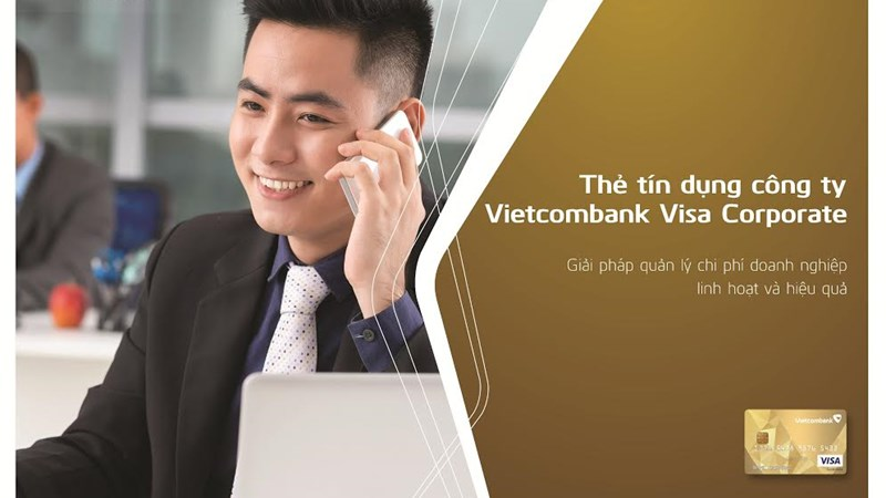 Vietcombank ra mắt thẻ Vietcombank Visa Corporate