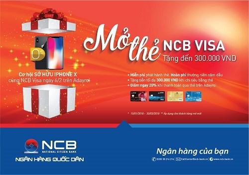 """NCB triển khai chương trình """"Mở thẻ Visa – Tặng đến 300K"""""""