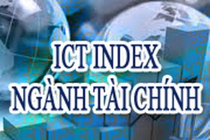 Bộ Tài chính công bố báo cáo xếp hạng ICT Index ngành Tài chính năm thứ 11