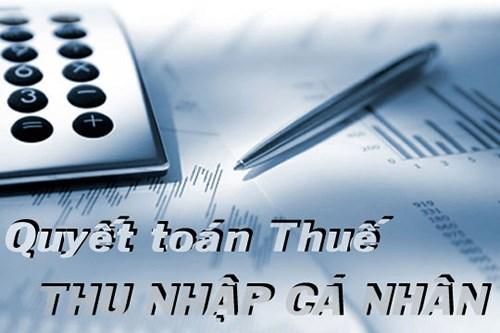 Quyết toán thuế: Các cá nhân nên nộp báo cáo quyết toán sớm