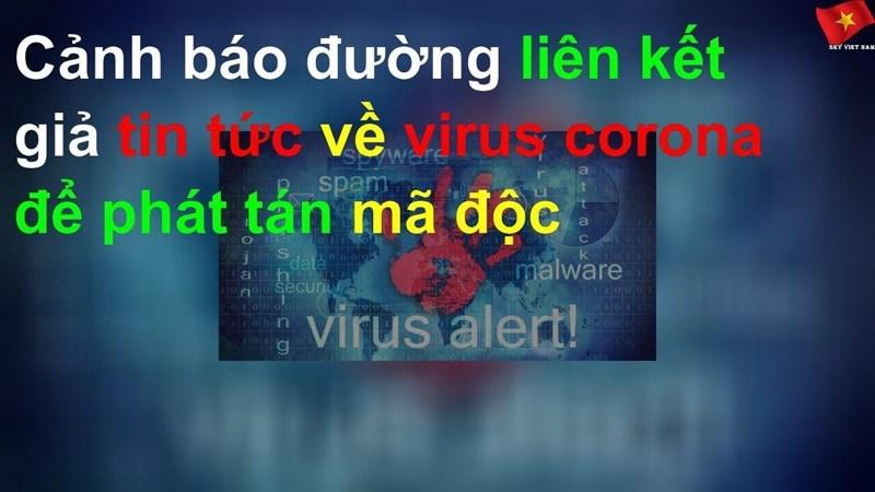 Cảnh báo đường liên kết giả tin tức về virus corona để phát tán mã độc