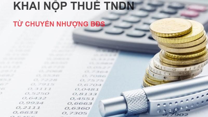 Hướng dẫn kê khai, nộp thuế thu nhập doanh nghiệp với hoạt động chuyển nhượng bất động sản ngoại tỉnh
