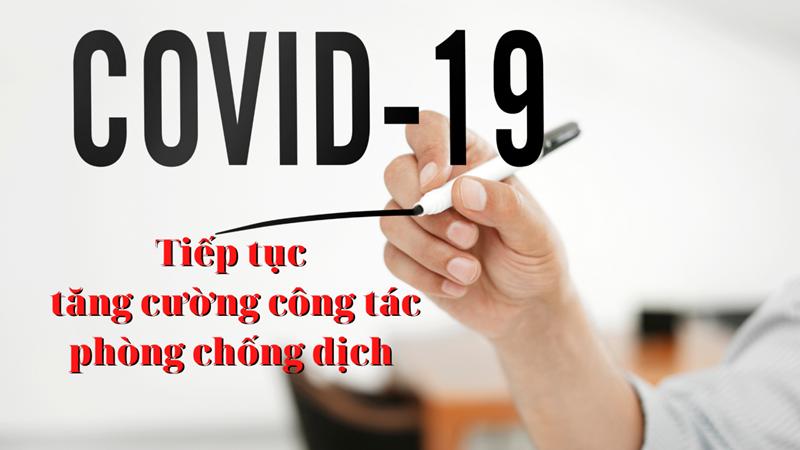 Tăng cường công tác phòng, chống dịch Covid-19 gắn với phát triển kinh tế - xã hội