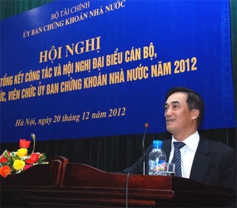 Ủy ban Chứng khoán Nhà nước tổ chức Hội nghị tổng kết công tác năm 2012