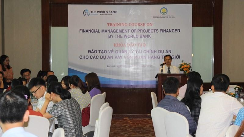 Chia sẻ kinh nghiệm về quản lý tài chính cho các dự án vay vốn Ngân hàng Thế giới